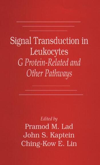 Signal Transduction in Leukocytes G Protein-Related and Other Pathways book cover