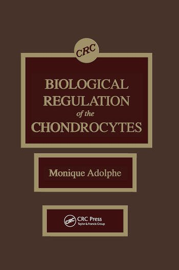 Biological Regulation of the Chondrocytes book cover