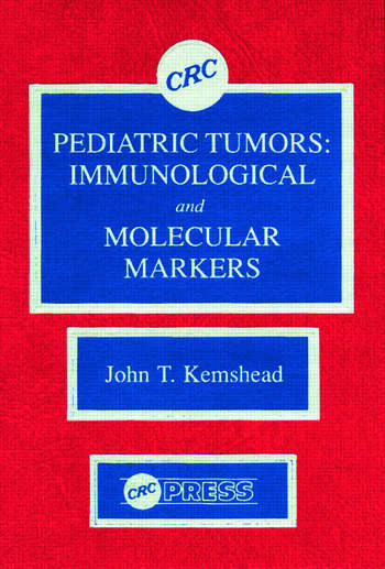 Pediatric Tumors Immunological and Molecular Markers book cover