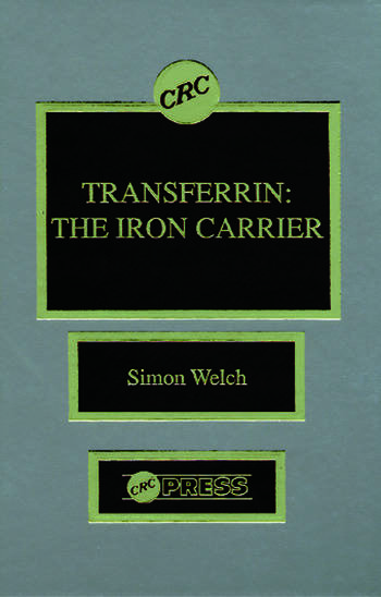Transferrin The Iron Carrier book cover