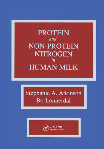 Proteins and Non-protein Nitrogen in Human Milk book cover
