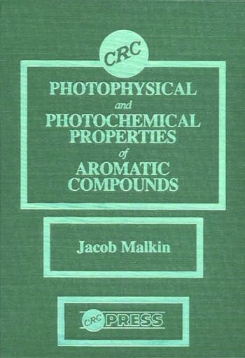 Photophysical and Photochemical Properties of Aromatic Compounds book cover