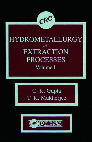 Hydrometallurgy in Extraction Processes, Volume I book cover