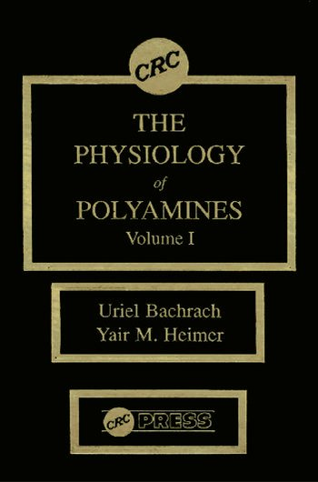 The Physiology of Polyamines, Volume I book cover