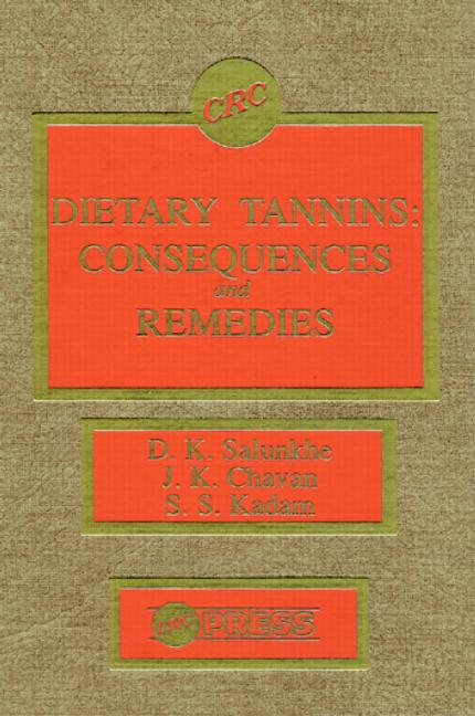 Dietary Tannins Consequences and Remedies book cover