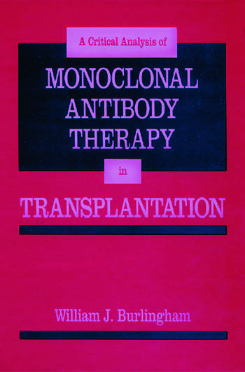 Critical Analysis of Monoclonal Antibody Therapy in Transplantation book cover