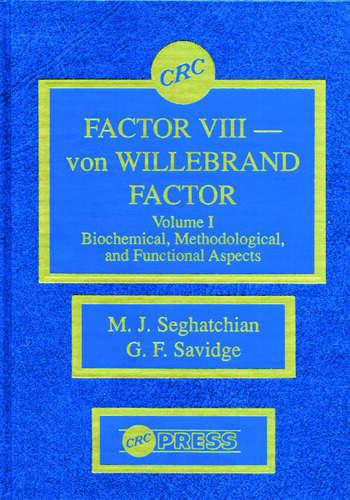 Factor VIII - von WIllebrand Factor, Volume I book cover