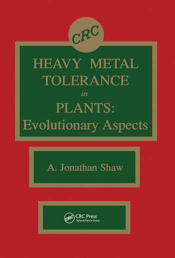 Heavy Metal Tolerance in Plants Evolutionary Aspects book cover