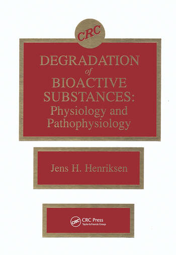 Degradation of Bioactive Substances Physiology and Pathophysiology book cover