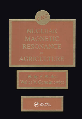 Nuclear Magnetic Resonance in Agriculture book cover