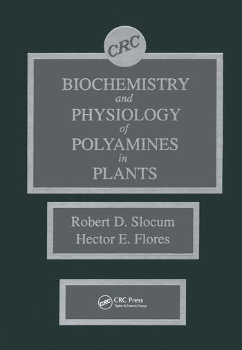 Biochemistry and Physiology of Polyamines in Plants book cover