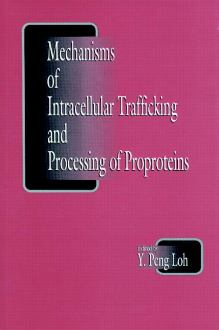 Mechanisms of Intracellular Trafficking and Processing of Proproteins book cover