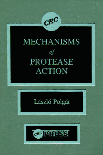 Mechanisms of Protease Action book cover