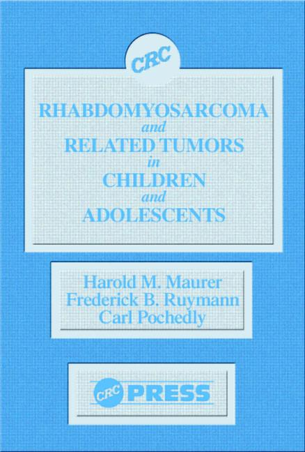 Rhabdomyosarcoma and Related Tumors in Children and Adolescents book cover