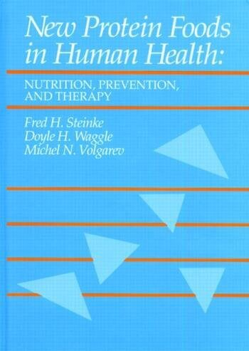 New Protein Foods in Human Health Nutrition, Prevention, and Therapy book cover