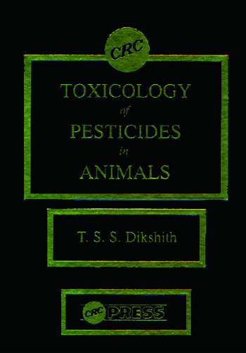 Toxicological Study of Pesticides in Animals book cover