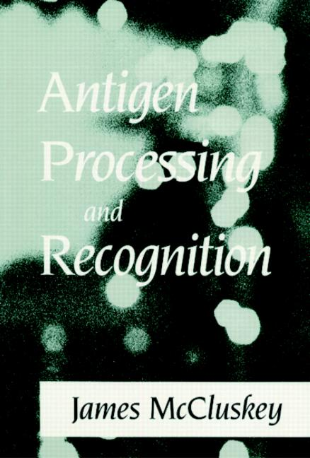Antigen Processing and Recognition book cover