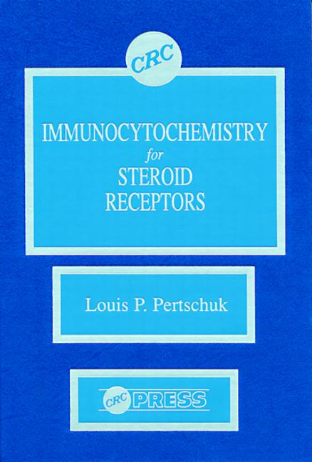 Immunocytochemistry for Steroid Receptors book cover