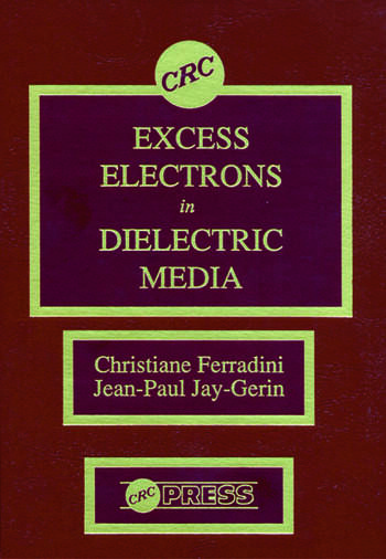 Excess Electrons in Dielectric Media book cover