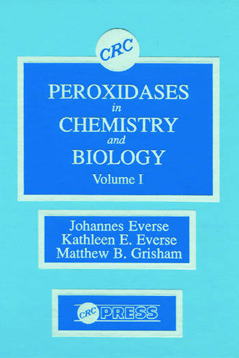 Peroxidases in Chemistry and Biology, Volume I book cover