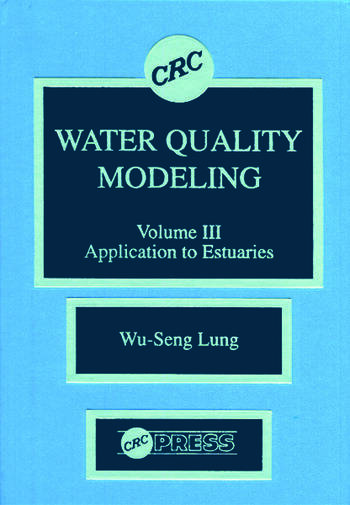 Water Quality Modeling Application to Estuaries, Volume III book cover