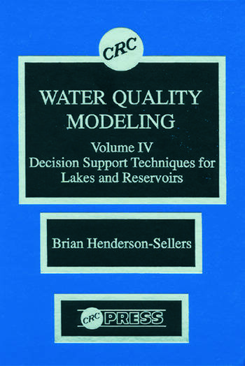 Water Quality Modeling Decision Support Techniques for Lakes and Reservoirs, Volume IV book cover