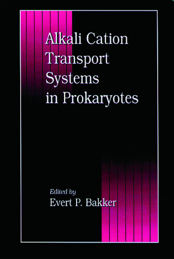 Alkali Cation Transport Systems in Prokaryotes book cover