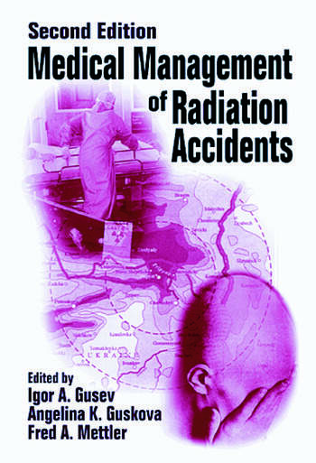 Medical Management of Radiation Accidents book cover