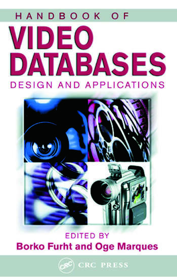 Handbook of Video Databases Design and Applications book cover