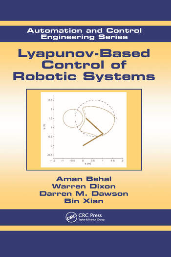 Lyapunov-Based Control of Robotic Systems book cover