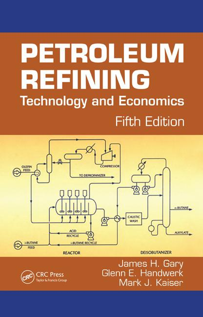 Petroleum Refining Technology and Economics, Fifth Edition book cover