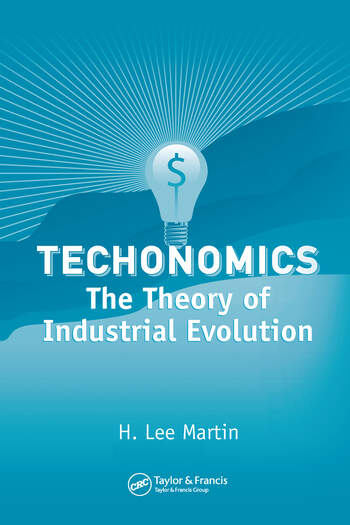 Technomics The Theory of Industrial Evolution book cover