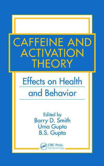 Caffeine and Activation Theory Effects on Health and Behavior book cover