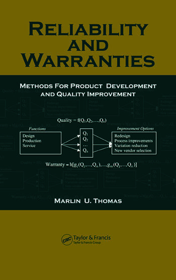 Reliability and Warranties Methods for Product Development and Quality Improvement book cover