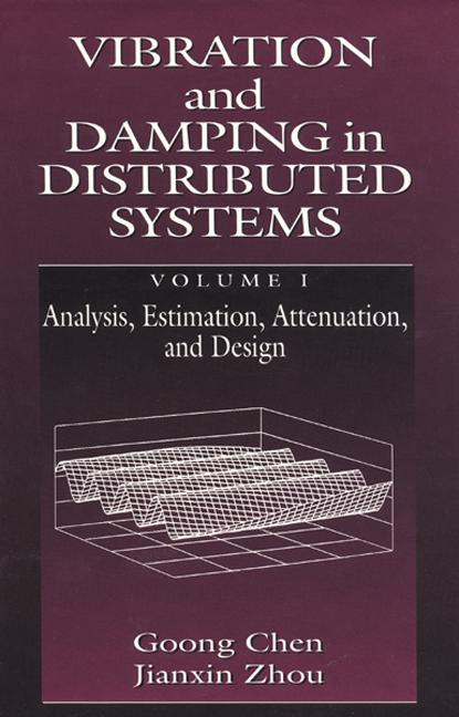 Vibration and Damping in Distributed Systems, Volume I book cover