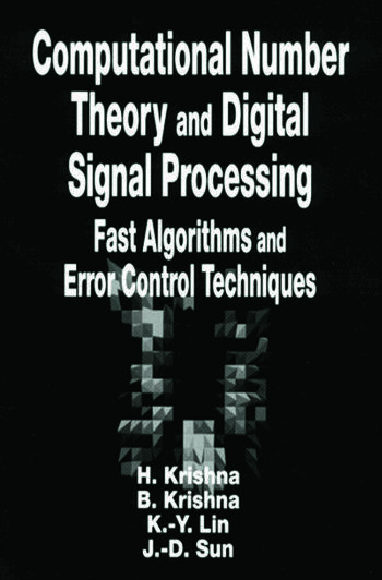 Computational Number Theory and Digital Signal Processing Fast Algorithms and Error Control Techniques book cover