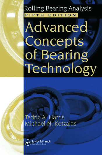 Advanced Concepts of Bearing Technology, Rolling Bearing Analysis, Fifth Edition book cover