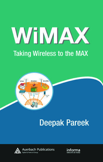 WiMAX Taking Wireless to the MAX book cover