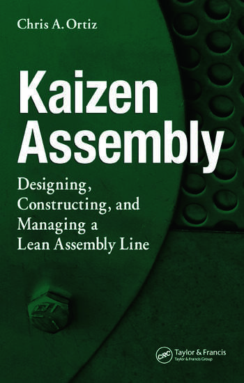 Kaizen Assembly Designing, Constructing, and Managing a Lean Assembly Line book cover