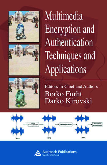 Multimedia Encryption and Authentication Techniques and Applications book cover