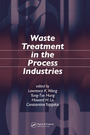 Waste Treatment in the Process Industries book cover