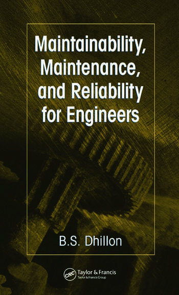 Maintainability, Maintenance, and Reliability for