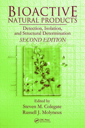 Bioactive Natural Products Detection, Isolation, and Structural Determination, Second Edition book cover