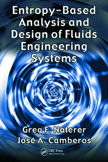 Entropy Based Design and Analysis of Fluids Engineering Systems book cover