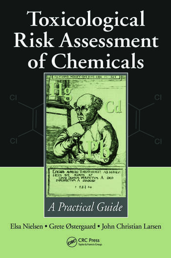 Toxicological Risk Assessment of Chemicals A Practical Guide book cover