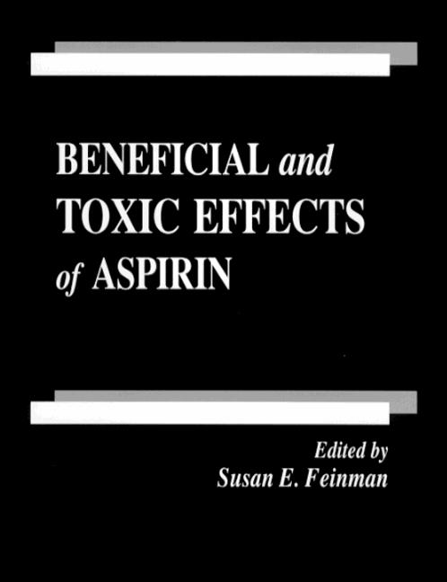 Beneficial and Toxic Effects of Aspirin book cover