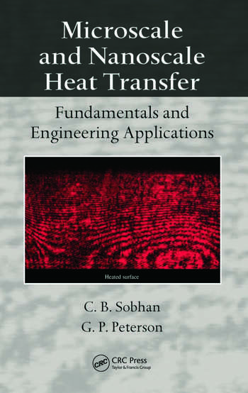 Microscale and Nanoscale Heat Transfer Fundamentals and Engineering Applications book cover