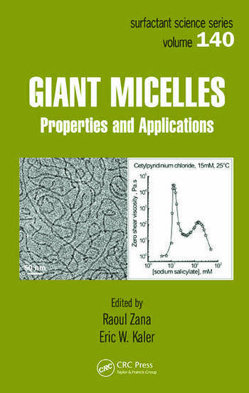 Giant Micelles Properties and Applications book cover