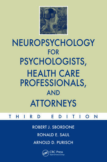 Neuropsychology for Psychologists, Health Care Professionals, and Attorneys book cover