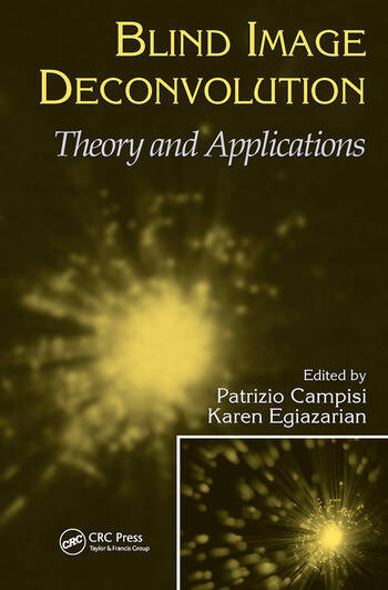 Blind Image Deconvolution Theory and Applications book cover